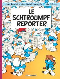 Les Schtroumpfs. Volume 22, Le Schtroumpf reporter