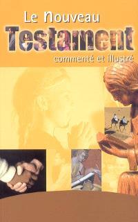 Nouveau T : le Nouveau Testament : traduit du grec en français courant