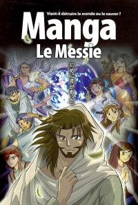 Manga, Le Messie : vient-il détruire le monde ou le sauver ?