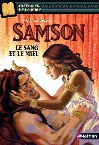 Samson : le sang et le miel