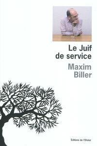 Le Juif de service : autoportrait