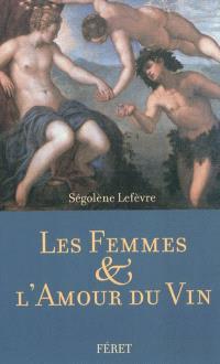 Les femmes & l'amour du vin