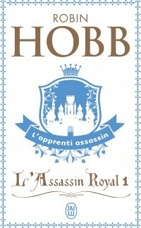 L'assassin royal. Volume 1, L'apprenti assassin