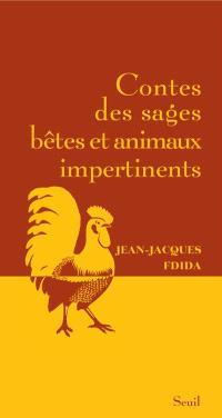 Contes des sages bêtes et animaux impertinents