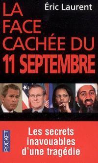 La face cachée du 11 septembre : les secrets inavouables d'une tragédie