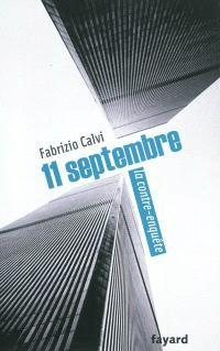 11 septembre : la contre-enquête