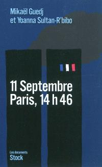 11 septembre : Paris, 14 h 46