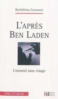 L'après-Ben Laden : l'ennemi sans visage