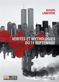 Vérités et mythologies du 11 septembre : modeste contribution aux cérémonies officielles du Xe anniversaire