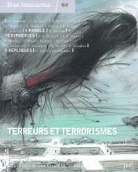 Rue Descartes. n° 62, Terreurs et terrorismes