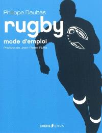Rugby : mode d'emploi
