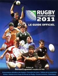 Rugby coupe du monde 2011 : le guide officiel