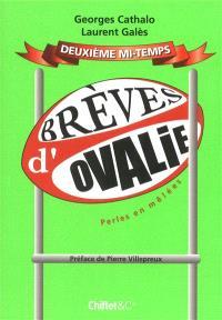 Brèves d'Ovalie, Deuxième mi-temps : perles en mêlées