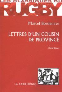 Lettres d'un cousin de province : chroniques