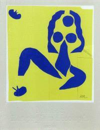 Henri Matisse : cut-outs = Henri Matisse : dessins aux ciseaux