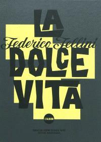 La dolce vita, Federico Fellini : l'album