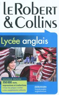 Le Robert & Collins : lycée anglais : dictionnaire français-anglais, anglais-français