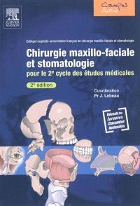 Chirurgie maxillo-faciale et stomatologie pour le 2e cycle des études médicales : préparation aux ECN