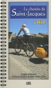 Le chemin de Saint-Jacques à vélo