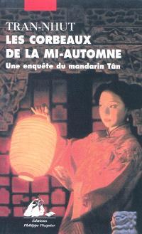 Une enquête du mandarin Tân, Les corbeaux de la mi-automne