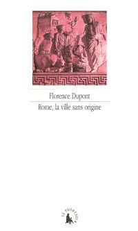 Rome, la ville sans origine : l'Énéide, un grand récit du métissage ?