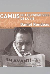 Camus ou Les promesses de la vie