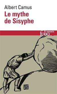 Le mythe de Sisyphe : essai sur l'absurde
