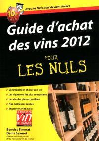 Le guide d'achat des vins 2012 pour les nuls