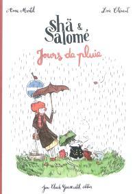 Shä et Salomé : jours de pluie