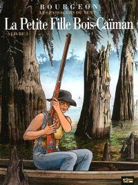 Les passagers du vent, Volume 7, La petite fille Bois-Caïman. Volume 2