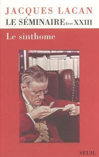 Le Séminaire. Volume 23, Le sinthome : 1975-1976