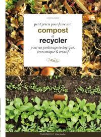 Petit guide Marabout du compost : vive le recyclage au jardin !