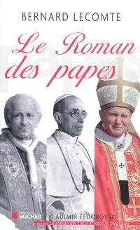 Le roman des papes : de la Révolution française à nos jours
