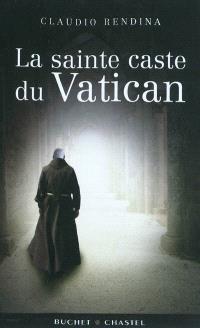 La sainte caste du Vatican