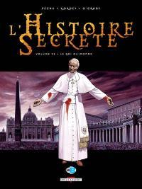 L'histoire secrète. Volume 22, Le roi du monde
