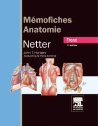 Mémofiches anatomie Netter : tronc