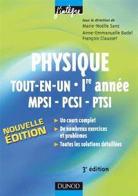 Physique tout en un, 1re année MPSI, PCSI, PTSI : cours et exercices corrigés