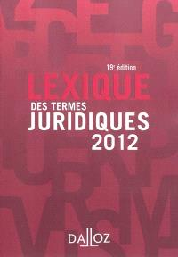 Lexique des termes juridiques 2012
