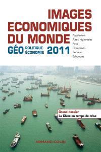 Images économiques du monde : géoéconomie-géopolitique 2011