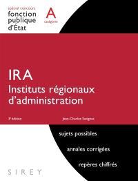 IRA : instituts régionaux d'administration : catégorie A
