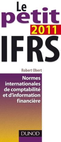 Le petit IFRS 2011 : normes internationales de comptabilité et d'information financière