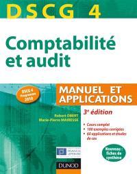 Comptabilité et audit DSCG 4 : manuel et applications