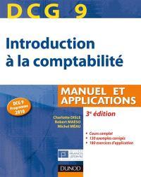 DCG 9, introduction à la comptabilité : manuel et applications
