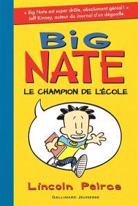 Big Nate, Le champion de l'école