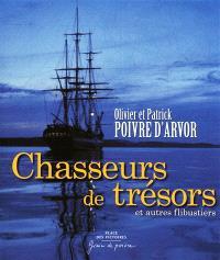 Chasseurs de trésors et autres flibustiers