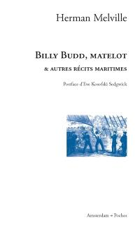 Billy Budd, matelot : & autres récits maritimes