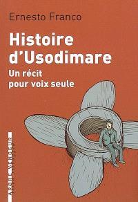 Histoire d'Usodimare : un récit pour voix seule
