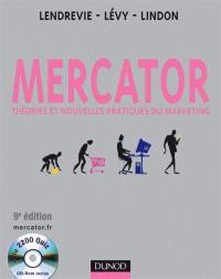 Mercator : théories et nouvelles pratiques du marketing : manuel