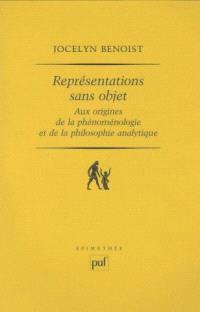 Représentations sans objet aux origines de la phénoménologie et de la philosophie analytique