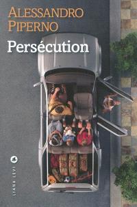 Le feu ami des souvenirs, Persécution